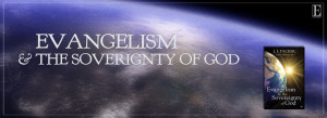 Evangelism and the Sovereignty of God SLIDE