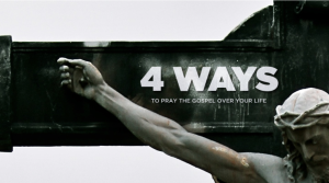 4 Ways To Pray The Gospel Over Your Life SLIDE