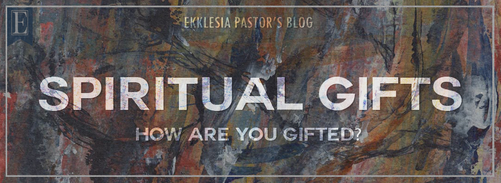 Spiritual Gifts How Are You Gifted? SLIDE