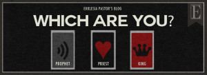 Which Are You? Prophet Priest King SLIDE