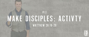 Make Disciples Activity SERMON PAGE